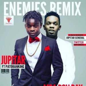 Jupitar - Enemies (Remix) Ft Patoranking